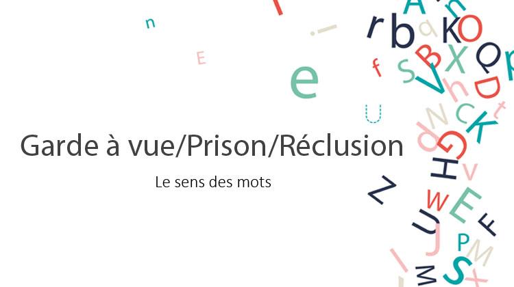 gardeavue-prison-reclusion