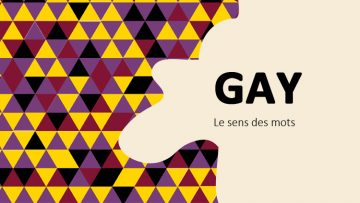 gay, pride, le sens des mots, radio france, linguistique