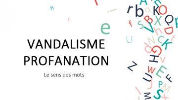 linguiste, vandalisme, profanation, sens des mots
