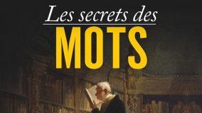 Les secrets des mots par Jean Pruvost