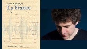 «La France» chroniques d'Aurélien Bellanger