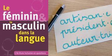 Le féminin et le masculin dans la langue – l'écriture inclusive en questions