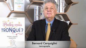 L'art de parler «tronqué» par Bernard Cerquiglini